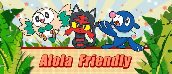 Alola Friendly to kolejna okazja do wypróbowania Pokémonów z regionu Alola w walce